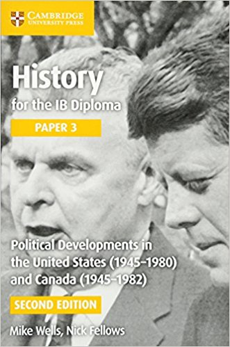 Political Developments in the United States (1945-1980) and Canada (1945-1982): Political Developments in the United States (1945-1980) and Canada (1945-1982) Paper 3