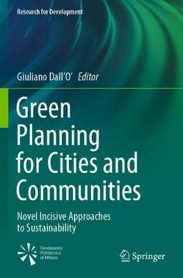 Green Planning for Cities and Communities: Novel Incisive Approaches to Sustainability