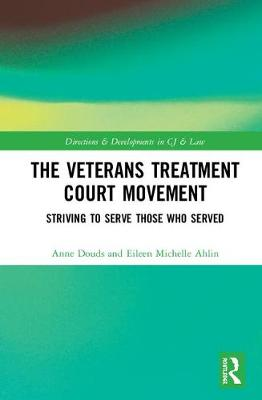 The Veterans Treatment Court Movement