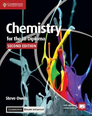 IB Diploma: Chemistry for the IB Diploma Coursebook with Cambridge Elevate Enhanced Edition (2 Years)
