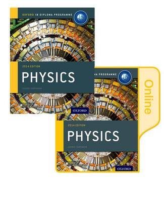 Ib Physics Print and Online Course Book Pack: 2014 Edition
