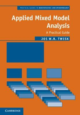 Applied Mixed Model Analysis: A Practical Guide