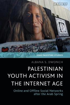 Palestinian Youth Activism in the.. Cover