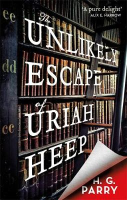 The Unlikely Escape of Uriah Heep Cover