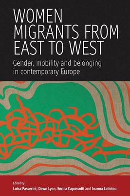 Women Migrants from East to West