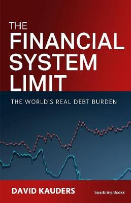 The Financial System Limit: The world's real debt burden