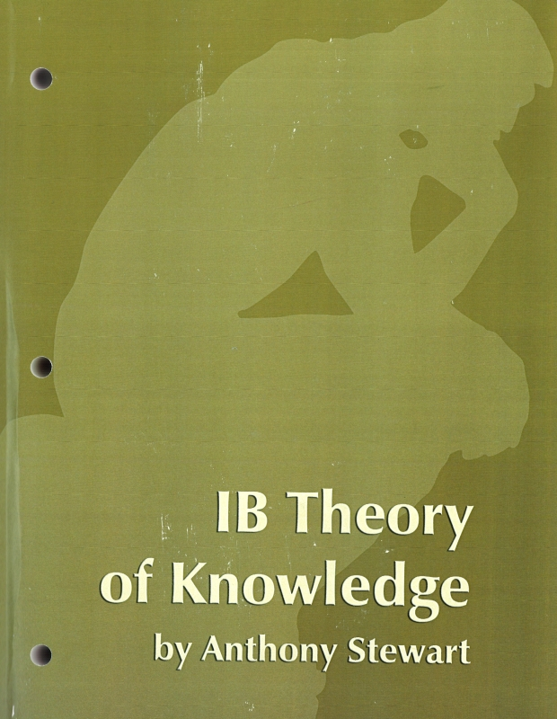 theory of knowledge essays ib Analysis of platos theory of knowledge philosophy essay many of plato's ideas and theories were largely influenced by his mentor, socrates, including his theories of knowledge and education he advocates, through socrates, the belief that knowledge is not a matter of study, learning or observation, but a matter of recollection.