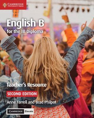 IB Diploma: English B for the IB Diploma Teacher's Resource with Cambridge Elevate