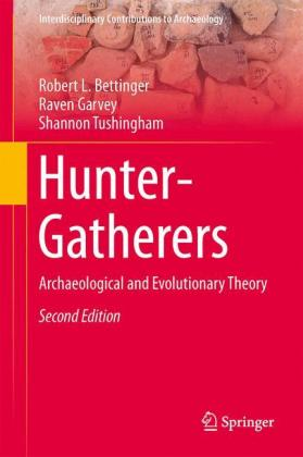 Hunter-Gatherers: Archaeological and Evolutionary Theory