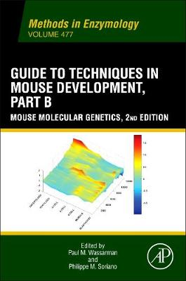 Guide to Techniques in Mouse Development, Part B: Guide to Techniques in Mouse Development, Part B Part B