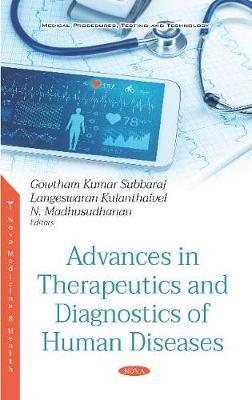 Advances in Therapeutics and Diagnostics of Human Diseases
