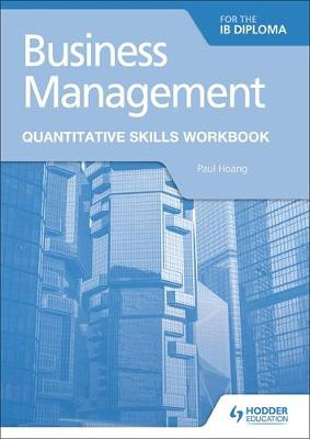 Business Management for the IB Diploma Quantitative Skills Workbook