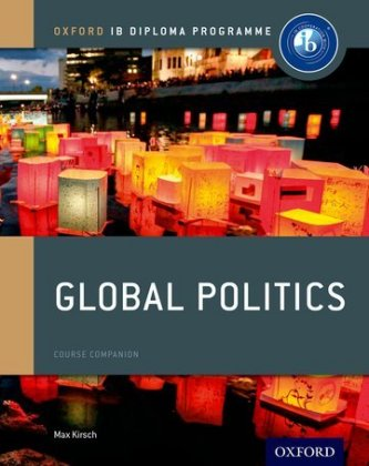 IB Global Politics Course Book: Oxford IB Diploma Programme