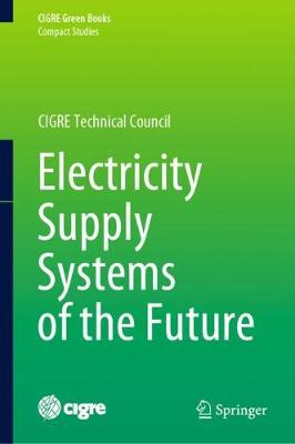Electricity Supply Systems of the Future