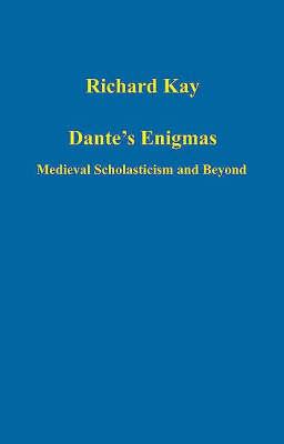Dante's Enigmas: Medieval Scholasticism and Beyond
