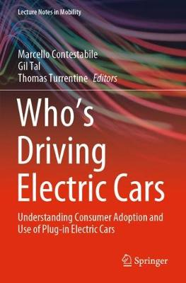 Who's Driving Electric Cars: Understanding Consumer Adoption and Use of Plug-in Electric Cars
