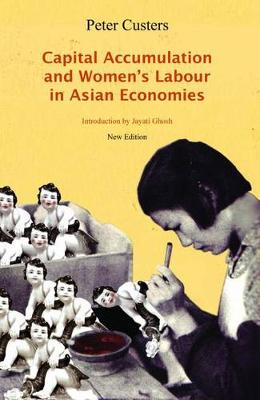Capital Accumulation and Women's Labour.. Cover