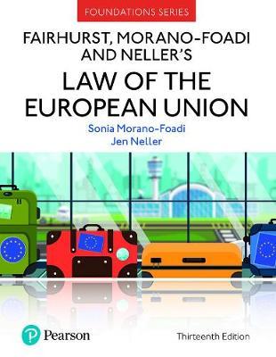 Fairhurst, Morano-Foadi and Neller's Law of the European Union