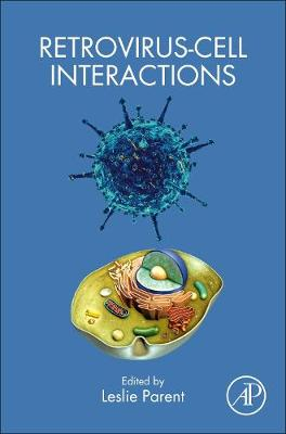 Retrovirus-Cell Interactions