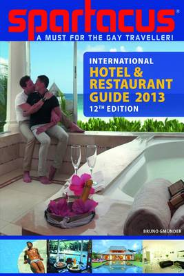 Spartacus International Hotel & Restaurant Guide 2013