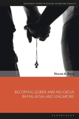 Becoming Queer and Religious in Malaysia.. Cover