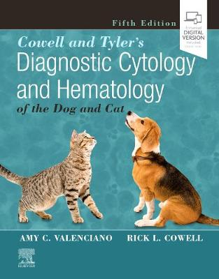 Cowell and Tyler's Diagnostic Cytology and Hematology of the Dog and Cat