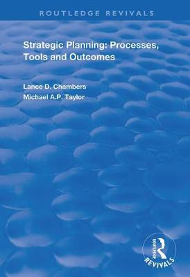Strategic Planning: Processes, Tools and.. Cover