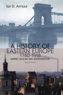 A History of Eastern Europe, 1740-1918 Cover