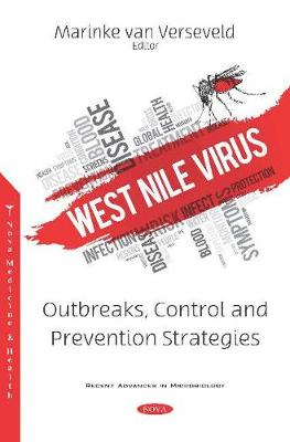 West Nile Virus: Outbreaks, Control and Prevention Strategies