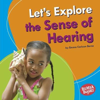 Let's Explore the Sense of Hearing