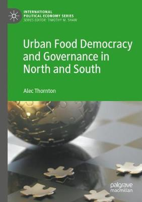 Urban Food Democracy and Governance in North and South