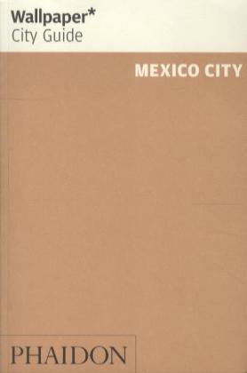 Mexico City Wallpaper City Guide