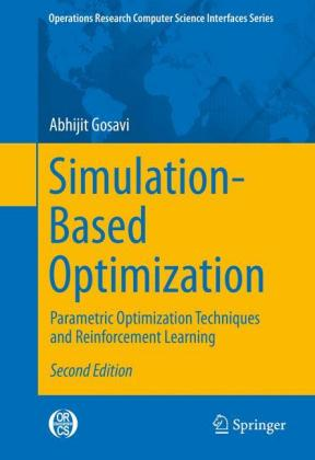 Simulation-Based Optimization: Parametric Optimization Techniques and Reinforcement Learning