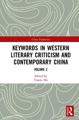 Keywords in Western Literary Criticism and Contemporary China: Volume 2