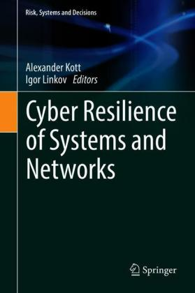 Cyber Resilience of Systems and Networks