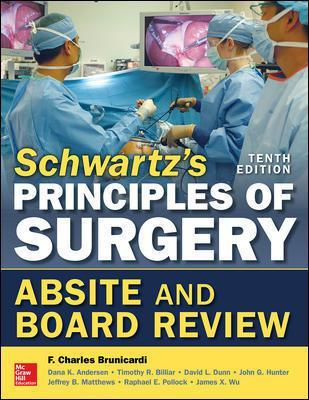 Schwartz's Principles of Surgery Absite and Board Review