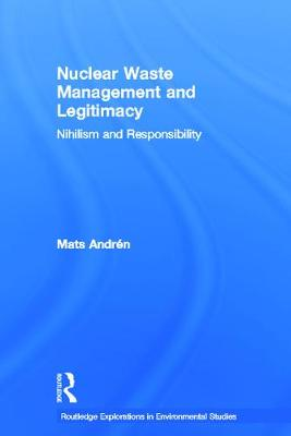 Nuclear Waste Management and Legitimacy Cover