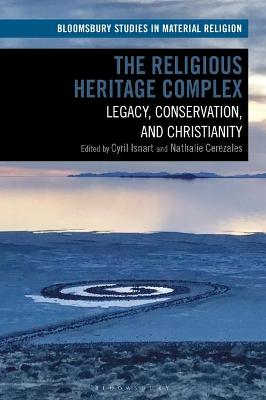 The Religious Heritage Complex: Legacy,.. Cover
