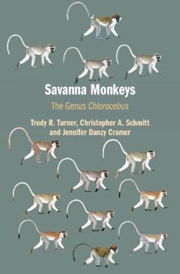 Savanna Monkeys: The Genus Chlorocebus Cover