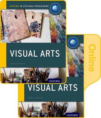 IB Visual Arts: Oxford IB Diploma Programme