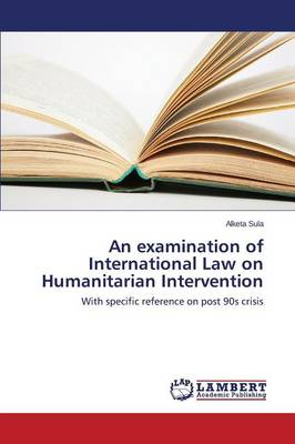 an examination of the international law Student-written international law exam questions - fall 2003 one or more of the  following questions will appear on the final exam as either a required or an.