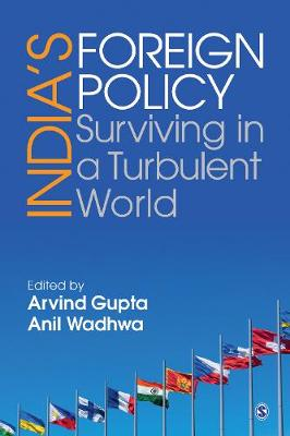 India's Foreign Policy: Surviving in a Turbulent World