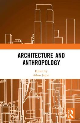 Architecture and Anthropology Cover