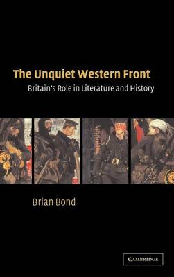 The Unquiet Western Front: Britain's Role in Literature and History