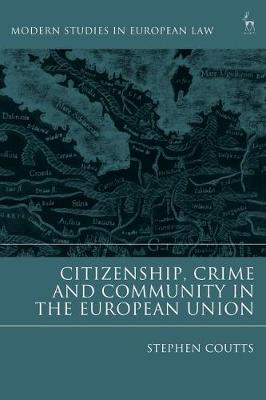 Citizenship, Crime and Community in the.. Cover