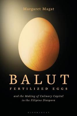 Balut: Fertilized Eggs and the Making of.. Cover