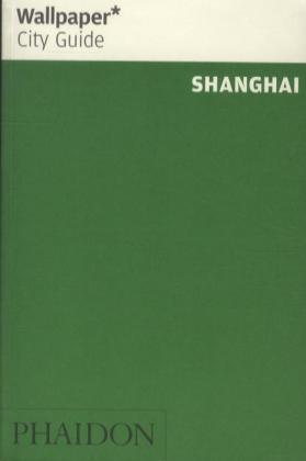 Shanghai Wallpaper City Guide