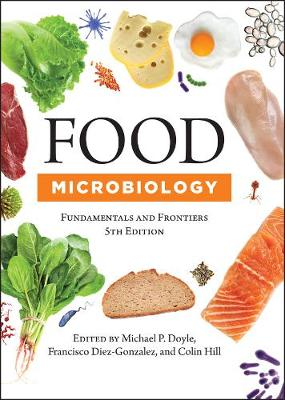 Food Microbiology: Fundamentals and Frontiers, Fifth Edition