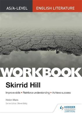AS/A-level English Literature Workbook: Skirrid Hill