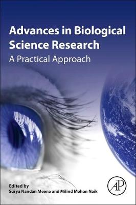 Advances in Biological Science Research: A Practical Approach